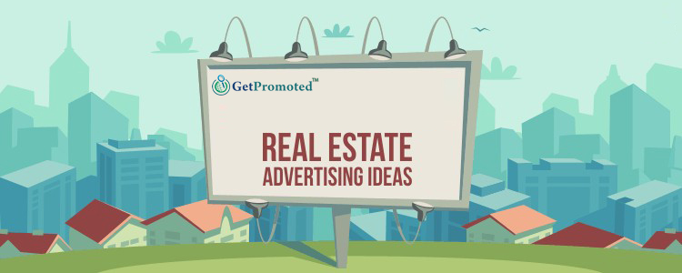 Real estate advertising ideas